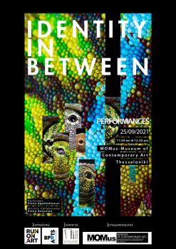 Περφόρμανς 'IN BETWEEN' στο πλαίσιο του Project «Identity in Between | Ταυτότητα Ανάμεσα»